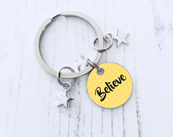 Believe Keyring, Motivational Quote Keychain, Inspirational Keyring, Graduation Jewelry, Daughter Gifts, Stocking Filler, WORLDWIDE SHIPPING
