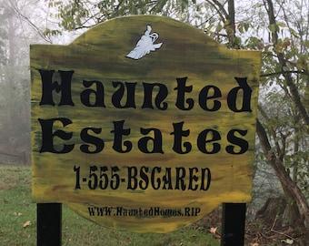 Haunted Estates Sign