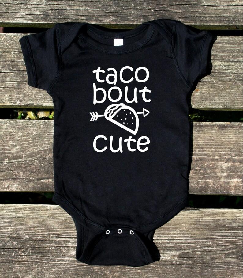 Taco Bout Cute Baby Bodysuit Funny Newborn Infant Girl Boy Clothing