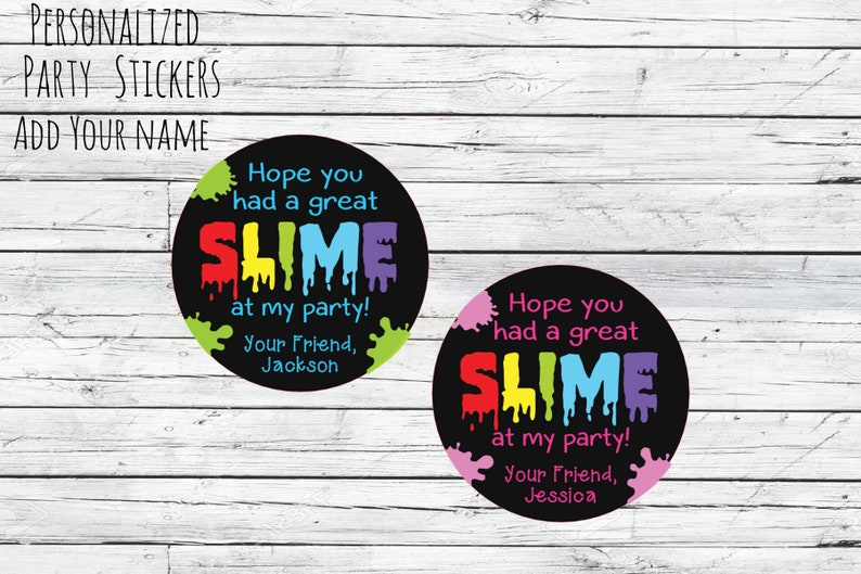 Slime Birthday Party Favor Stickers DIY Slime Party Time Slime Personalized Stickers for Homemade Slime