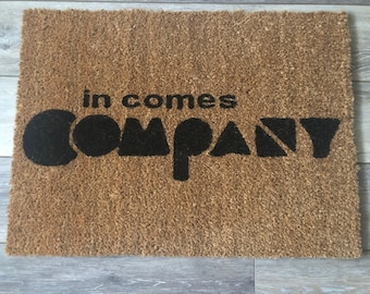 In Comes Company Doormat - Company Broadway Musical Inspired Welcome Mat