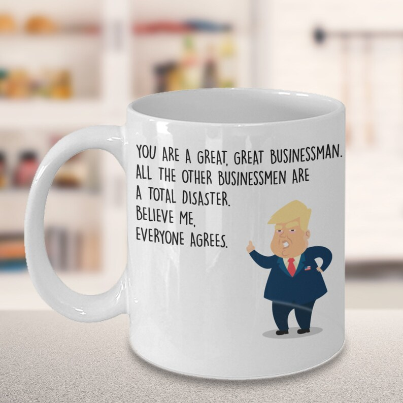 Funny Businessman Coffee Mug President Donald Trump Best