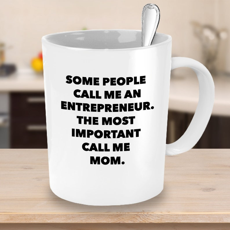 Funny Entrepreneur Mom Coffee Mug Best CEO Boss Lady Leader