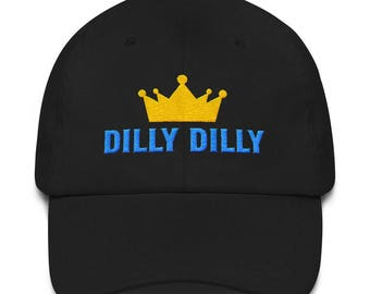 Dilly Dilly Crown Dad hat 2d88406fa2dd