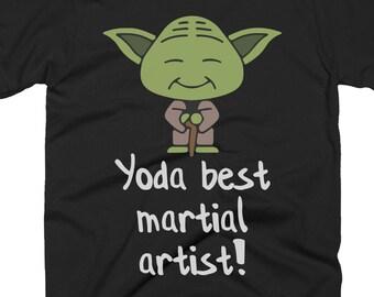 89b41ac079e01b Martial Artist T Shirts - Martial Artist Gift - Best Yoda Martial Artist  Pun Shirts - Star Wars Shirt For A Martial Artist