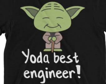 Engineer Shirt - Engineer Gifts - Engineer Tee - Engineer T Shirt - Engineers Gift - Yoda Best Pun Tee Shirt - Shirt For An Engineer
