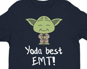 9377a5803 EMT T Shirts - EMT Gift - Emt Tee Shirt - Best Yoda EMT - Star Wars Shirt  For An Emergency Medical Technicians