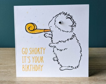 Funny guinea pig birthday card | Greeting card with googly eyes | Go Shorty It's Your Birthday with custom message | Cavy illustration art