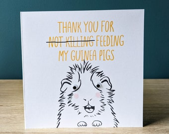 Funny thank you for looking after my guinea pigs card | Greeting card with googly eyes | Thank you for not killing with custom message