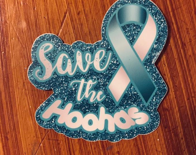 Save the Hoohas Cervical Cancer Sticker