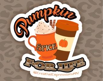 Pumpkin spice for life holo sticker