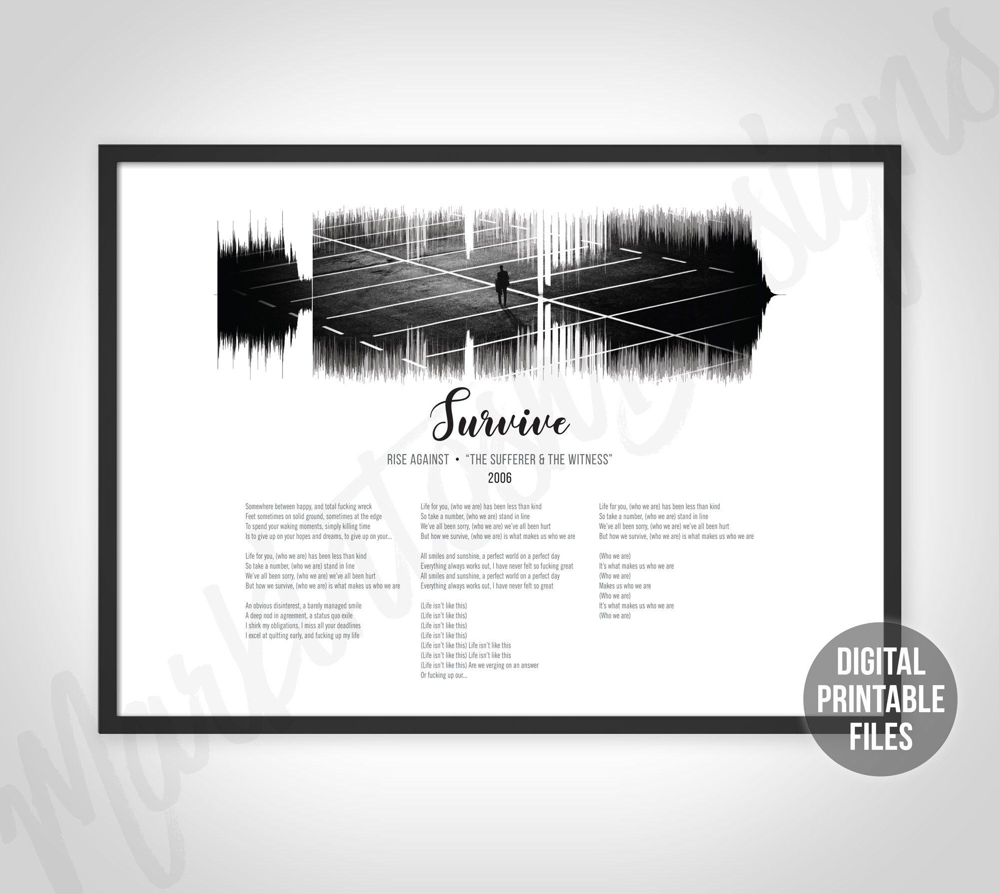 Survive, Sound Wave and Lyrics art, Printable digital files, Instant  download, Customizable soundwave, Black and white photo