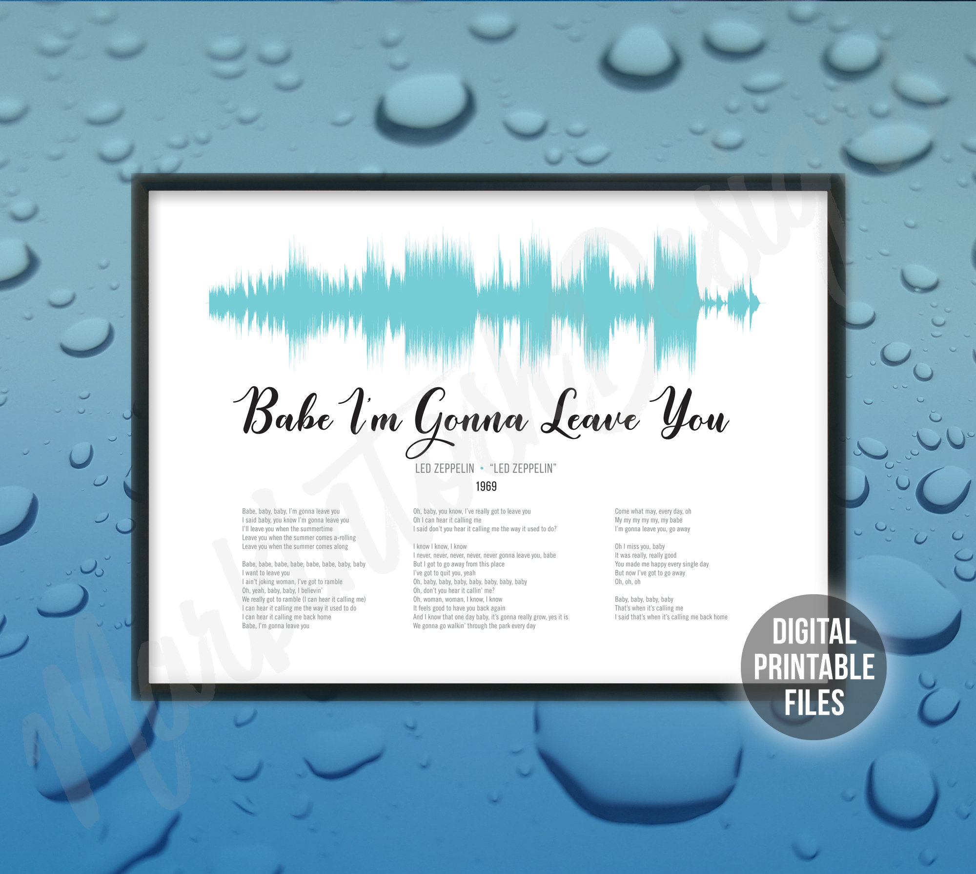 Sound Wave and Lyrics art, Babe I'm Gonna Leave You song, Printable digital  gift, Instant download, Customizable soundwave