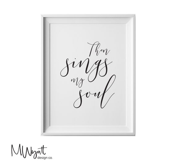 Then Sings My Soul How Great Thou Art Lyrics Christian Art Etsy