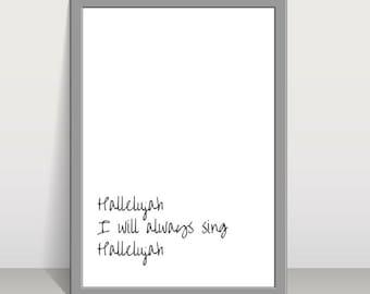 Hallelujah, I will sing