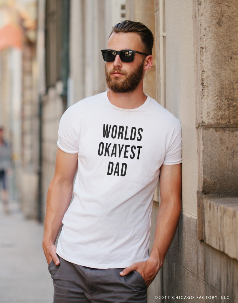 c6b5e4a9 Worlds Okayest Dad Shirt Funny Dad Shirt Funny Mens Shirt | Etsy