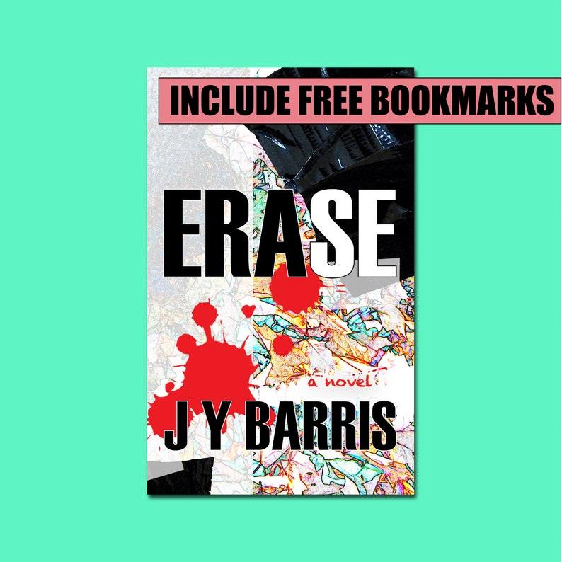 Bookmark Gift Set  Erase by J Y Barris  A Psychological image 0