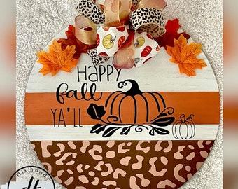 Happy Fall Y'all, Door hanger, wall decor, fall sign