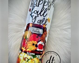 Fall tumbler, happy fall y'all