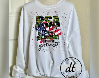We don't coparent with the government sweatshirt, political sweatshirt, America