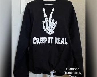 Creep it real sweatshirt, Halloween, skull