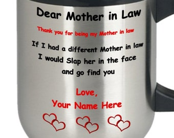Personalized Gift For Mother In Law Thank You Being My Travel Coffee Mug Funny Mothers Day Birthday Valentines Christmas