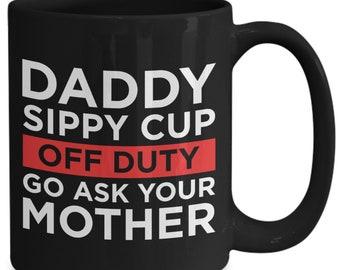 Dad Gift Daddys Sippy Cup Mug Fathers Day Gift Ceramic Black Coffee Mug
