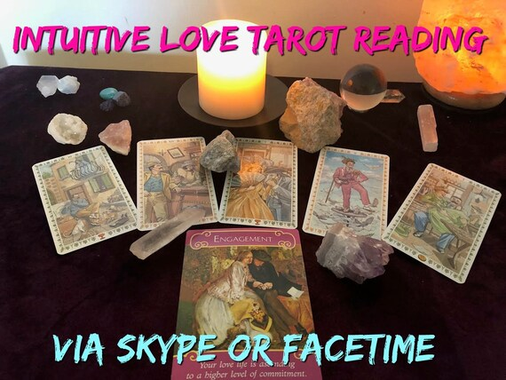 Intuitive Love Tarot, Reading Psychic Love Reading, Skype Reading, Facetime  Reading