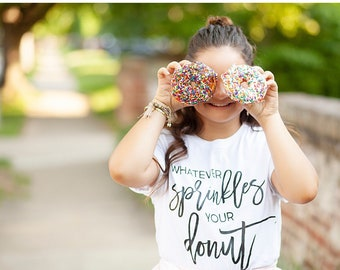 Whatever Sprinkles Your Donut Adult Tee | Donut Shirt | Doughnut Shirt | Donut Party | Donut Theme | National Donut Day