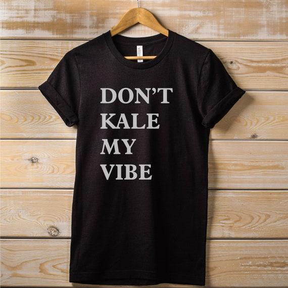 Womens Peas Don/'t Kale My Vibe T-Shirt Vegan Vegetarian Health ladies top gift