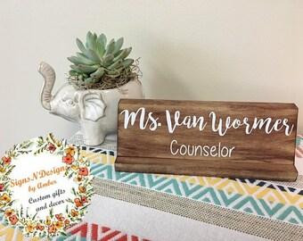 Desk name plate, Wooden desk name plate, customized name plate, counselor's desk name plate, gift for school counselor, school office decor