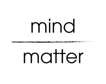 "Motivational ""Mind Over Matter"" Black and White Quote"