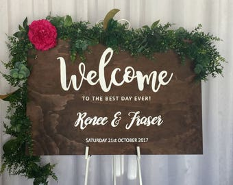 Welcome to the Best Day Ever   Custom Wedding Sign  Welcome Wedding Sign   Wooden Welcome Sign   Best Day Ever Sign   Wedding Sign