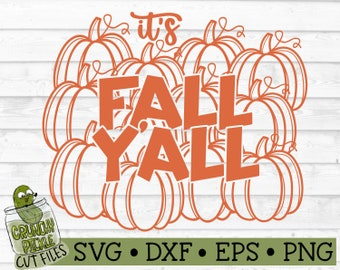 Fall Y'all Pumpkins SVG File - dxf, eps, png, Autumn, Southern Quote, Silhouette Cameo, Cricut, Cut File, Digital Download