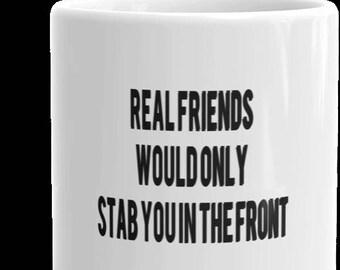 Birthday Gift mug, Funny Coffee Cup, Funny  Coffee Mug, gift for best friend