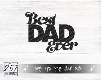 Best Dad Ever SVG