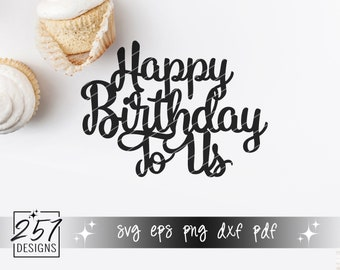 Happy Birthday To Us SVG