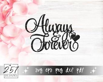 Always & Forever SVG