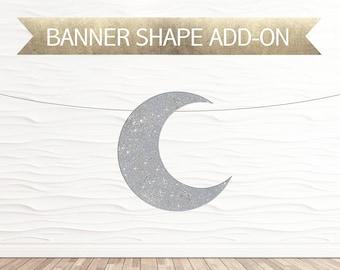 Crescent Moon Banner Shape Add-On