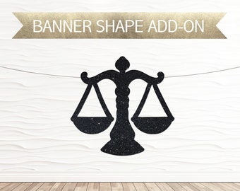 Scales of Justice Banner Shape Add-On
