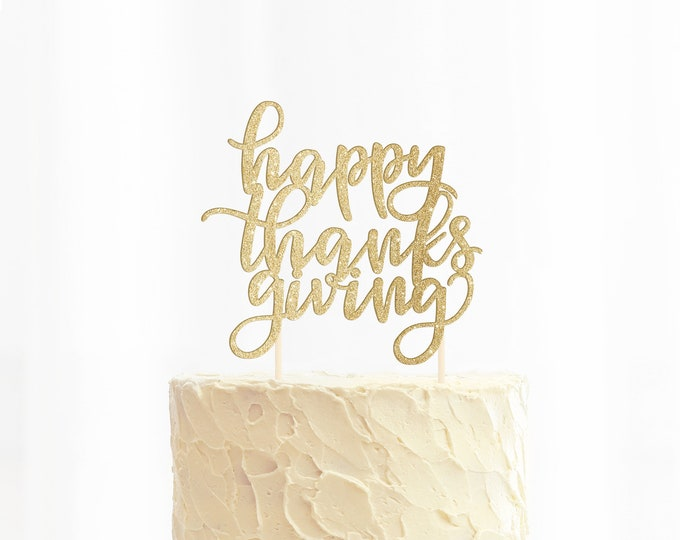 Happy Thanksgiving Cake Topper