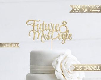 Future Mrs [Last Name] Cake Topper