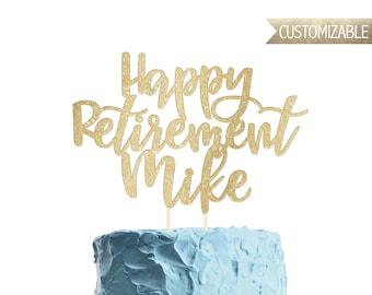 Custom Happy Retirement Cake Topper