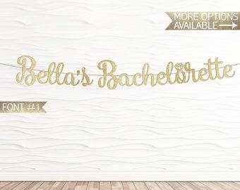 Custom Bachelorette Glitter Banner