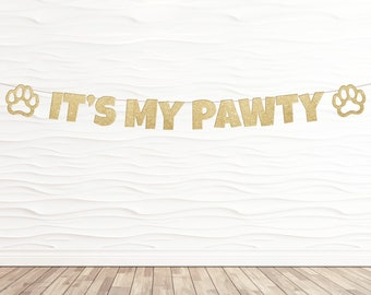 It's My Pawty Banner