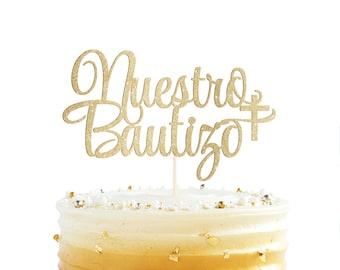 Nuestro Bautizo Cake Topper