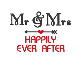 Mr & Mrs Happily Ever After - Embroidery Design - Newlyweds Wording - Marriage - Wedding - Instant Download - Couples
