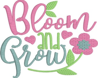 Embroidery Design - Bloom and Grow - Hand Towel - Garden Saying - Home Decor - Machine Embroidery -  Pattern
