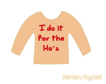 I do it for the Hos Elf Shirt Embroidery Design - Embroidery Pattern - Elf Clothes