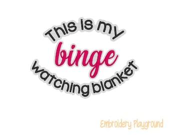 Binge Watching Embroidery Design - Video Channel Blanket